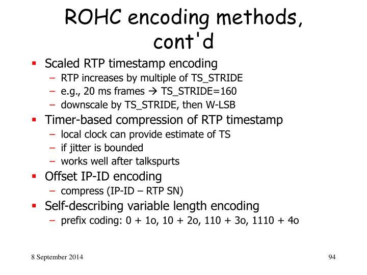 ROHC encoding methods, cont'd