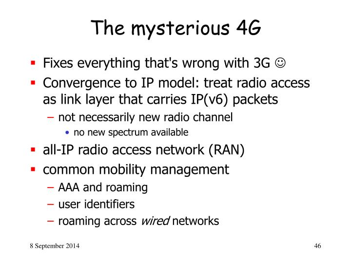 The mysterious 4G
