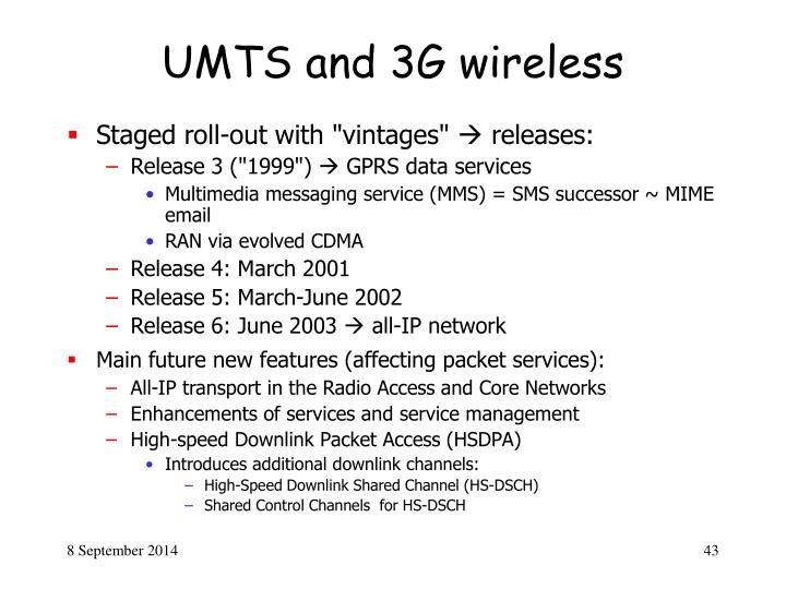 UMTS and 3G wireless