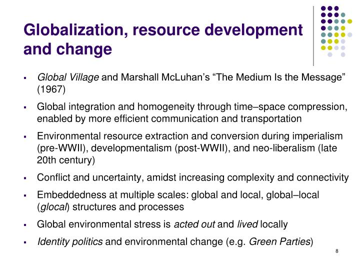 Globalization, resource development and change