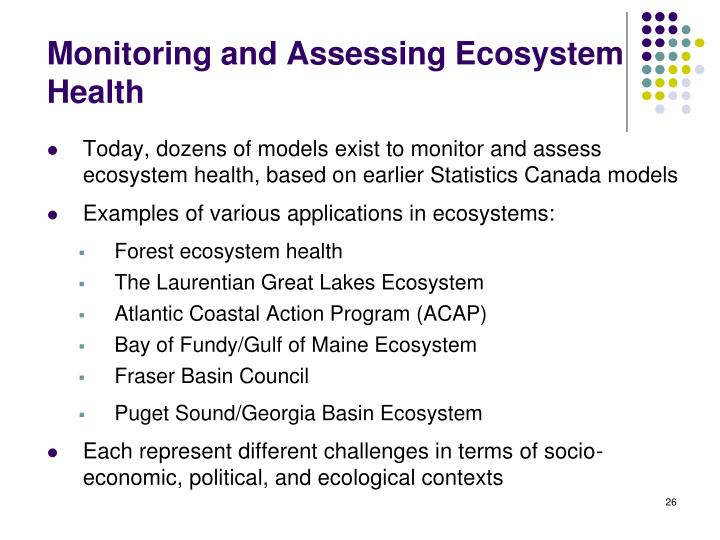 Monitoring and Assessing Ecosystem Health