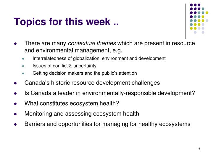 Topics for this week ..