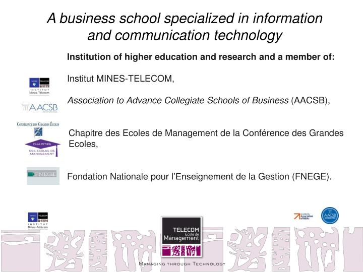A business school specialized in information and communication technology