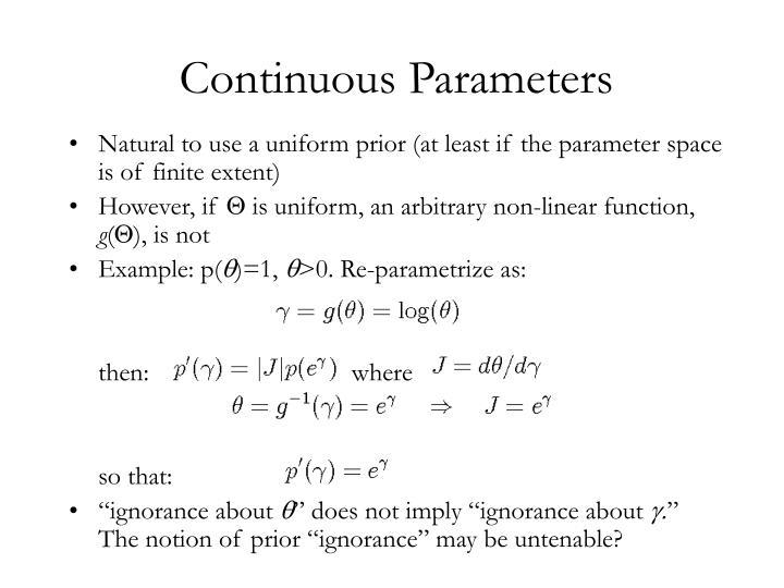 Continuous Parameters