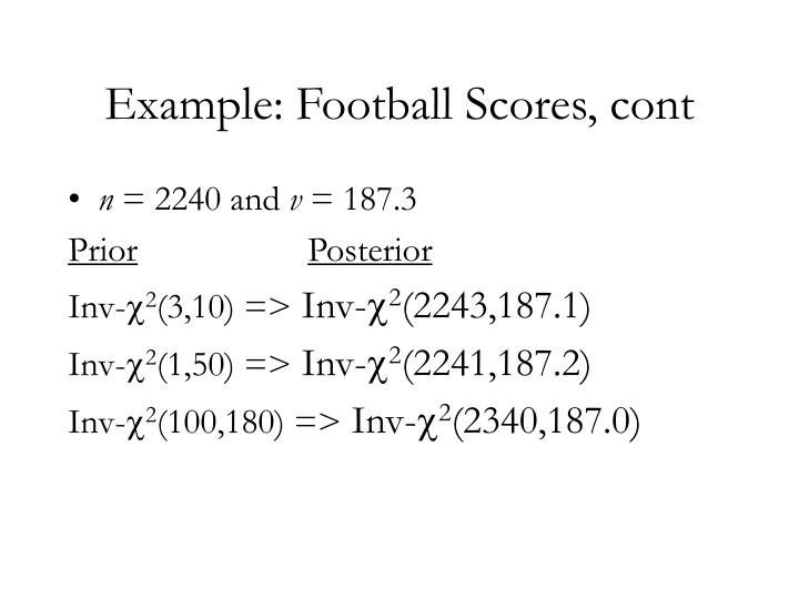Example: Football Scores, cont