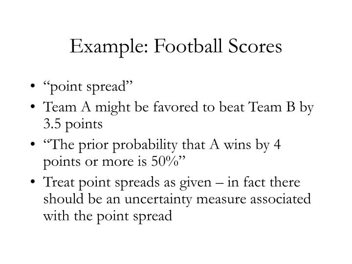Example: Football Scores