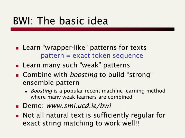 BWI: The basic idea