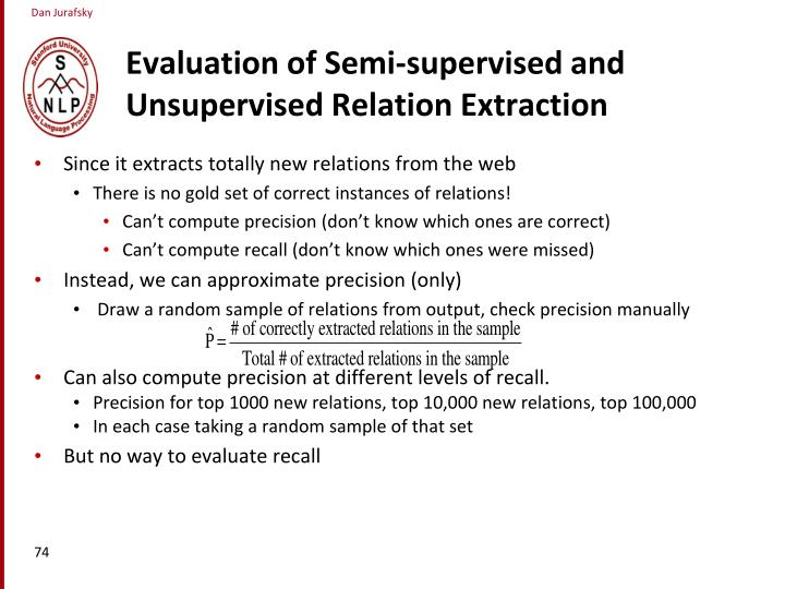 Evaluation of Semi-supervised and