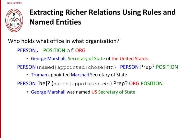 Extracting Richer Relations Using Rules and