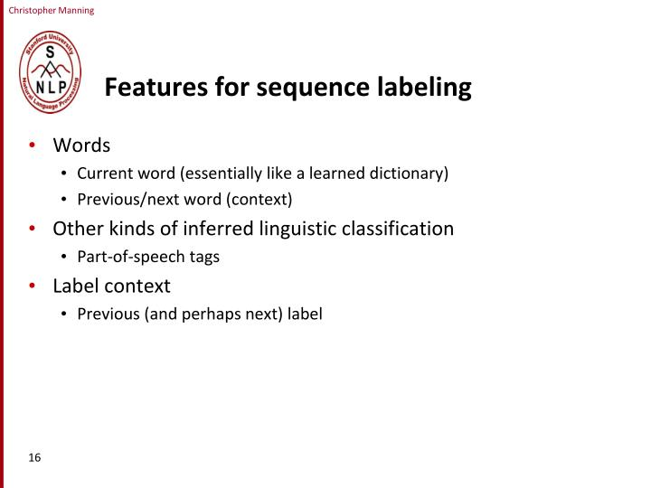 Features for sequence labeling