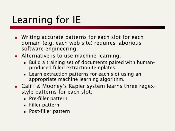 Learning for IE