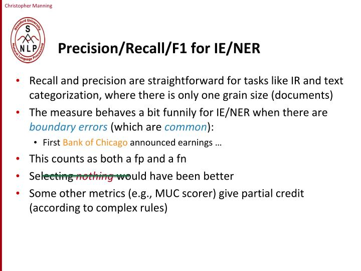 Precision/Recall/F1 for IE/NER