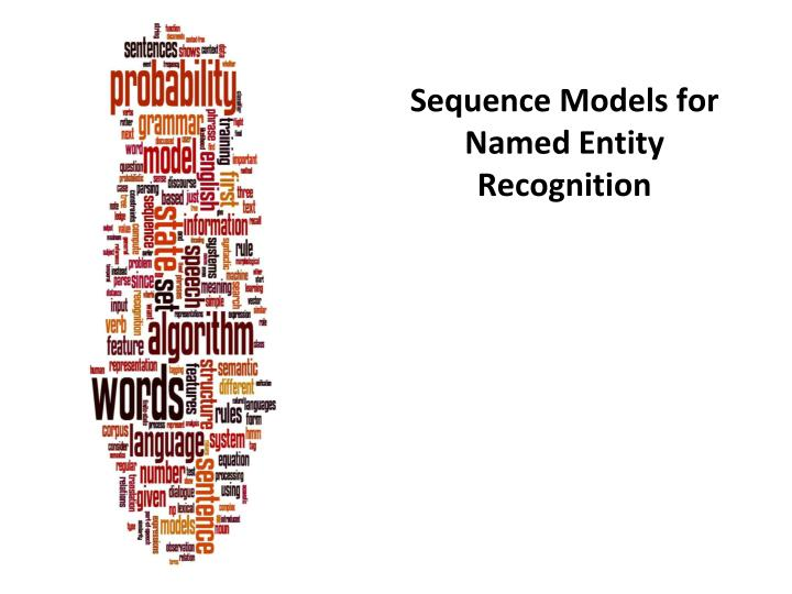 Sequence Models for Named Entity Recognition
