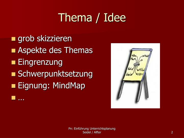 Thema / Idee