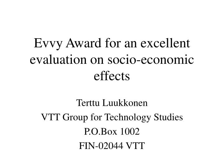 Evvy award for an excellent evaluation on socio economic effects