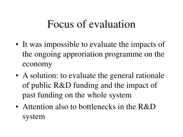 Focus of evaluation