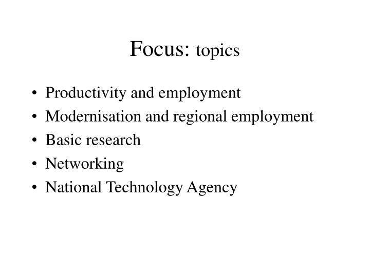Focus: