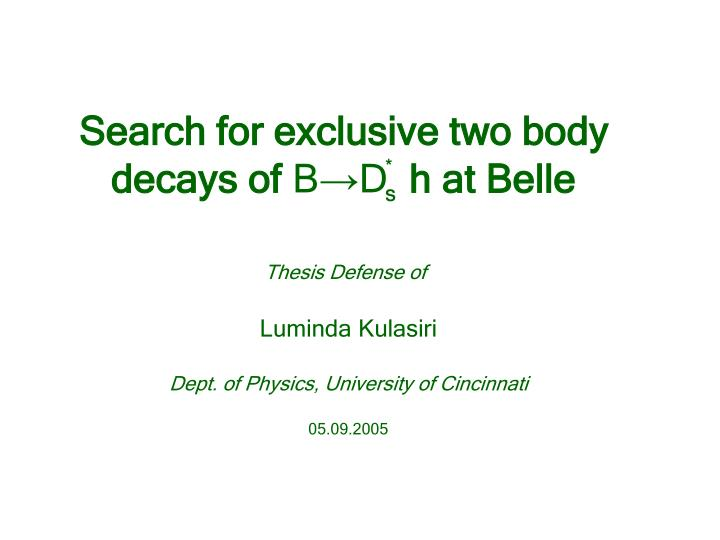 Search for exclusive two body