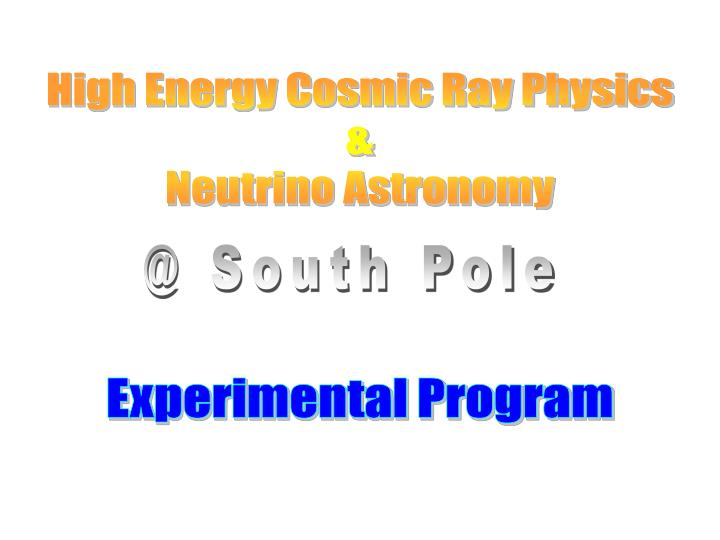 High Energy Cosmic Ray Physics