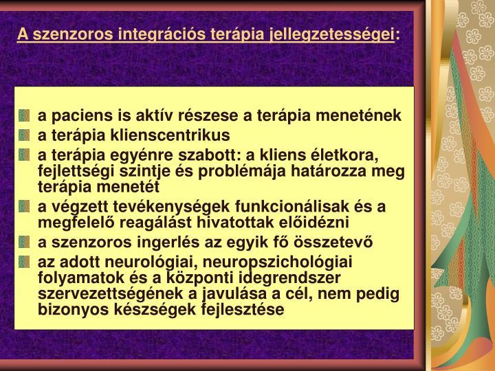 A szenzoros integrcis terpia jellegzetessgei