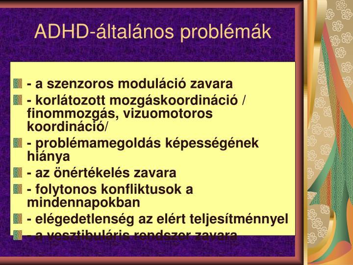 ADHD-általános problémák