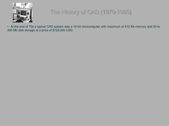 The History of CAD (1970-1980)