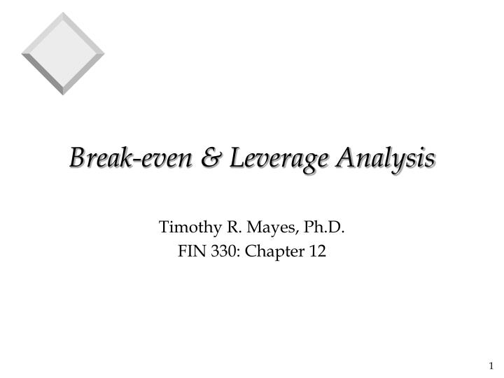 Break even leverage analysis