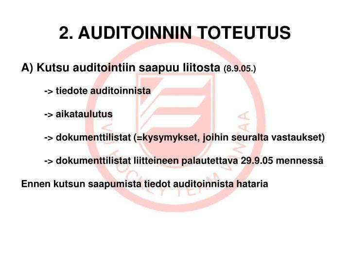 2. AUDITOINNIN TOTEUTUS