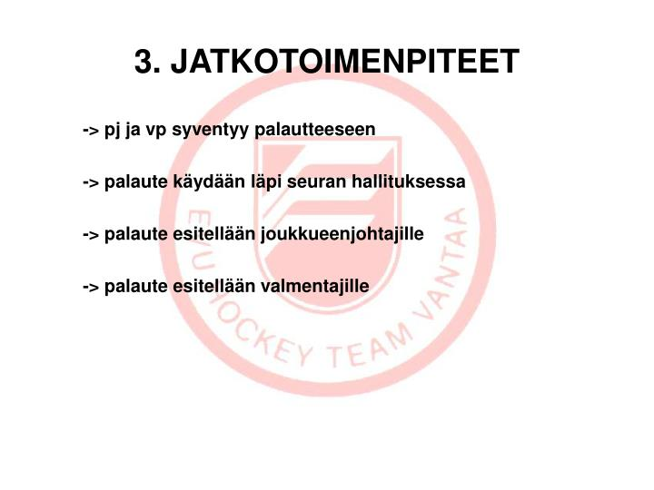 3. JATKOTOIMENPITEET