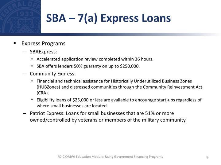SBA – 7(a) Express Loans