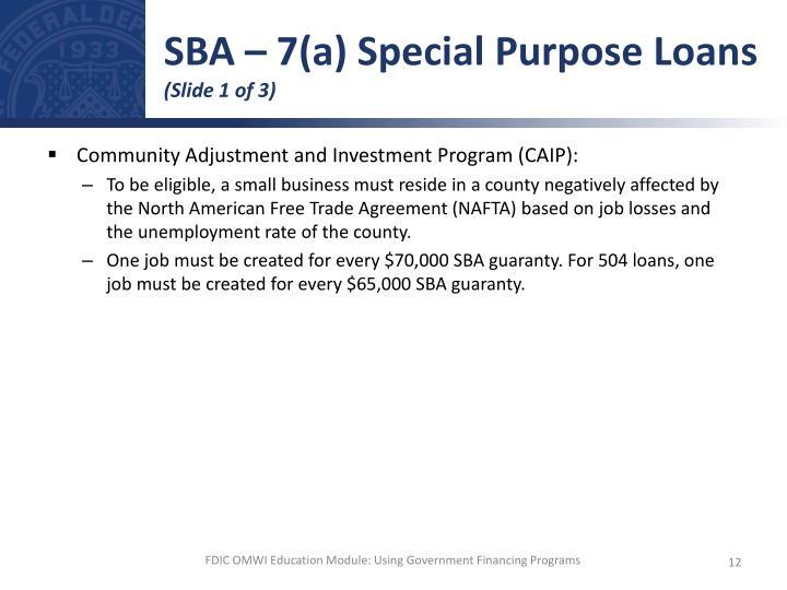SBA – 7(a) Special Purpose Loans