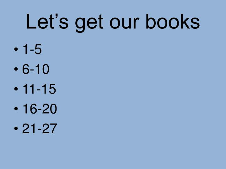 Let's get our books