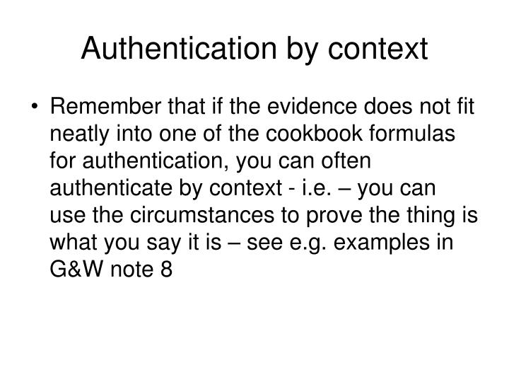 Authentication by context