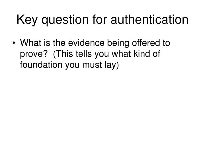 Key question for authentication