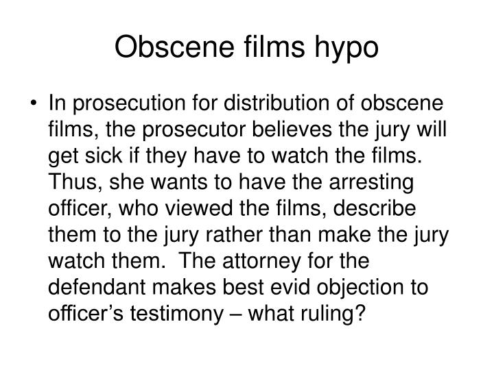 Obscene films hypo