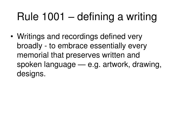 Rule 1001 – defining a writing