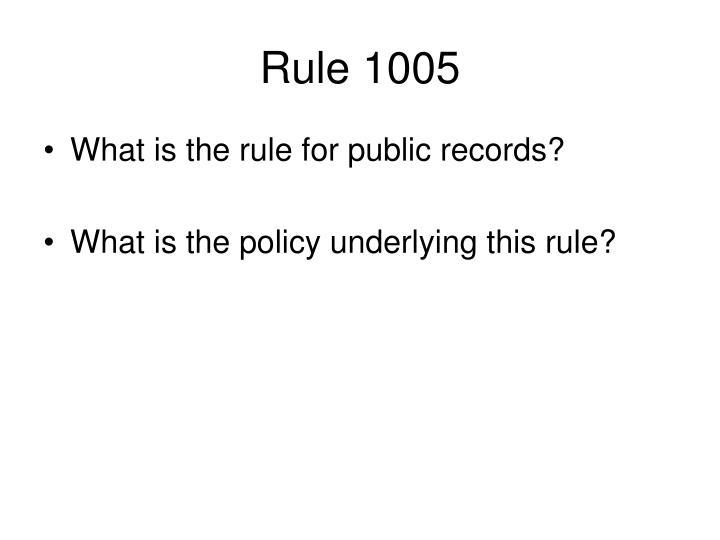 Rule 1005
