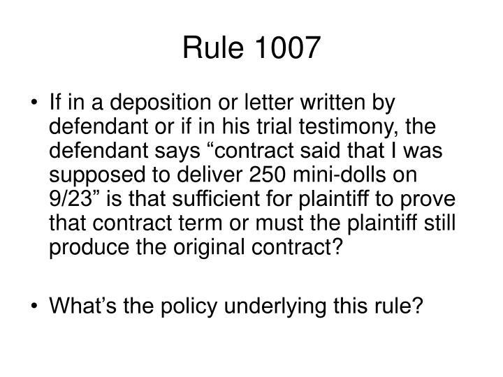 Rule 1007