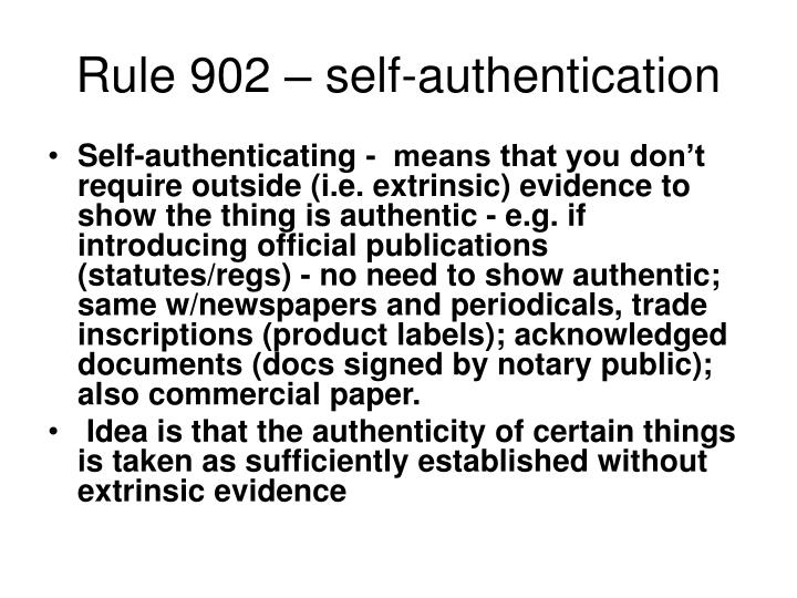 Rule 902 – self-authentication