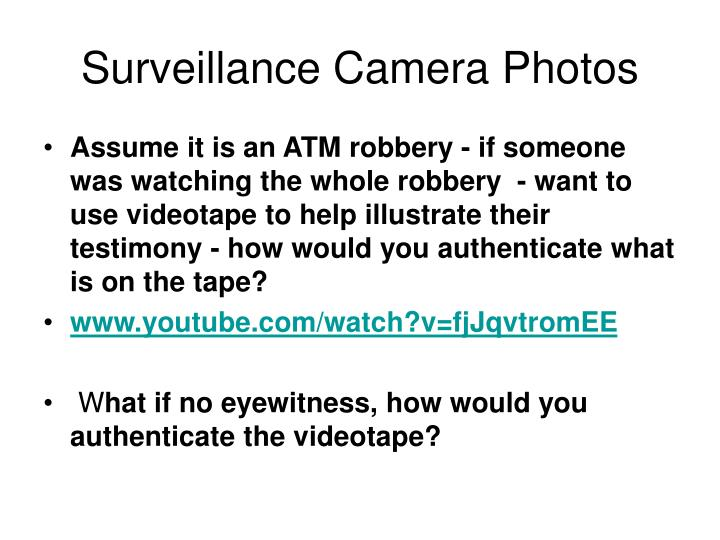 Surveillance Camera Photos