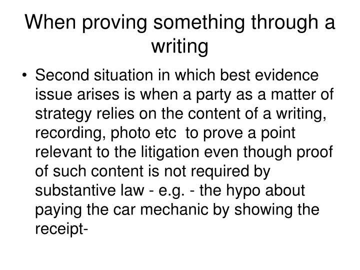 When proving something through a writing