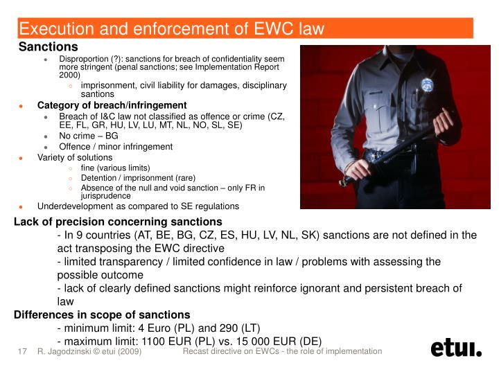 Execution and enforcement of EWC law