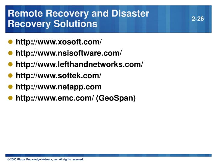 Remote Recovery and Disaster Recovery Solutions