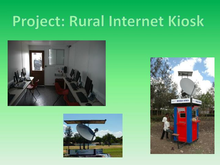 Project: Rural Internet Kiosk