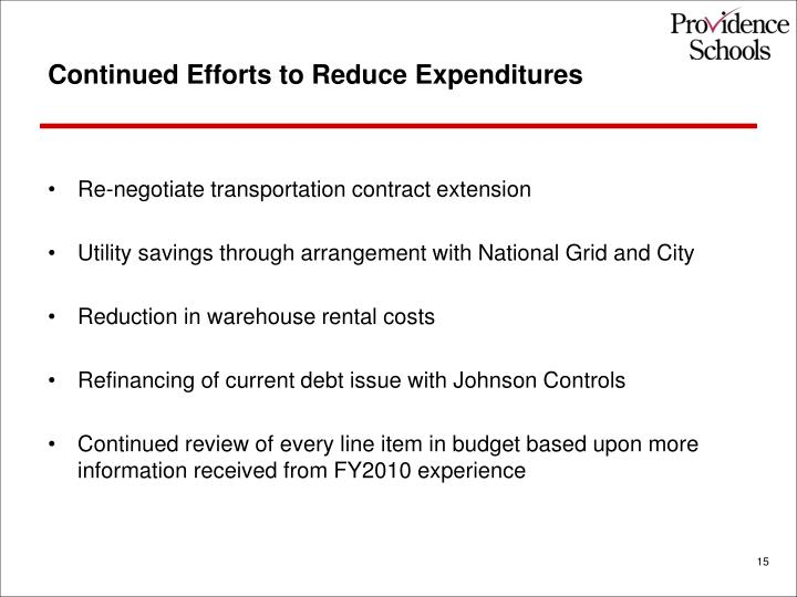 Continued Efforts to Reduce Expenditures