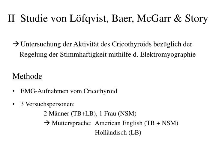 II  Studie von Löfqvist, Baer, McGarr & Story