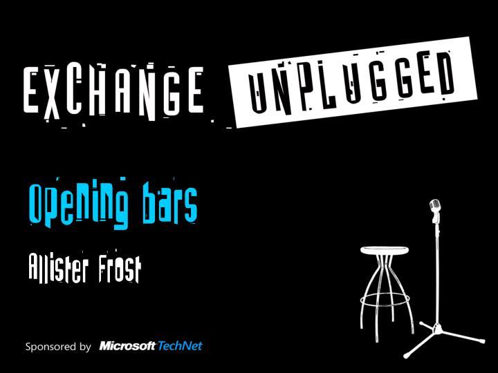Opening bars