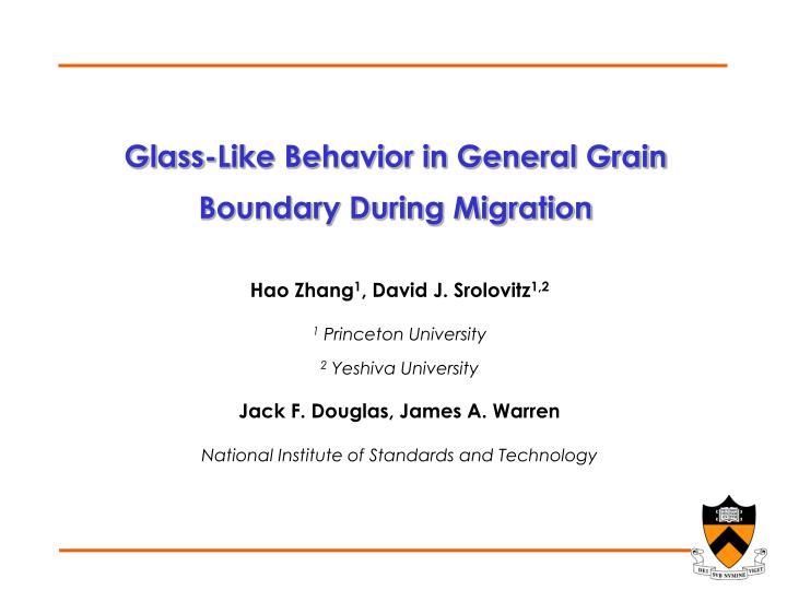 Glass-Like Behavior in General Grain Boundary During Migration