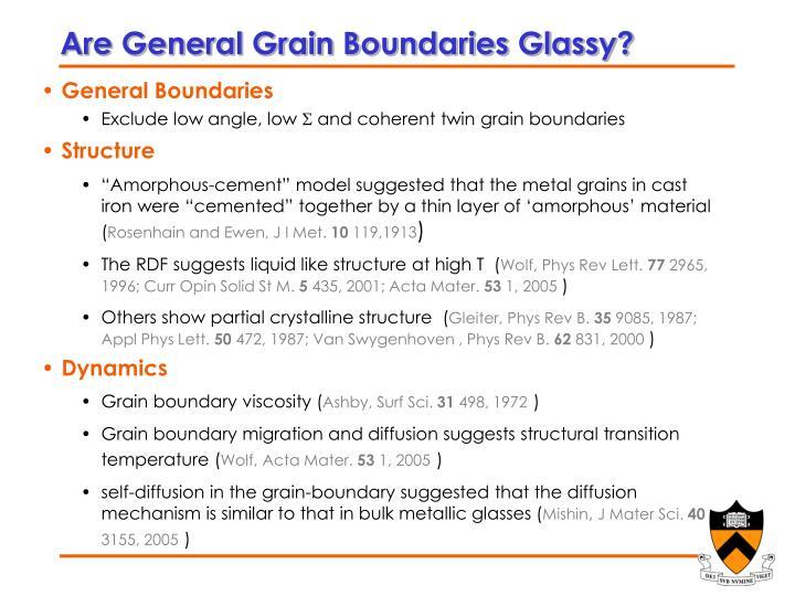 Are General Grain Boundaries Glassy?