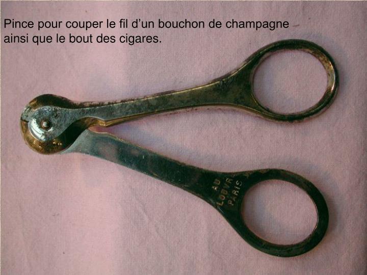 Pince pour couper le fil d'un bouchon de champagne